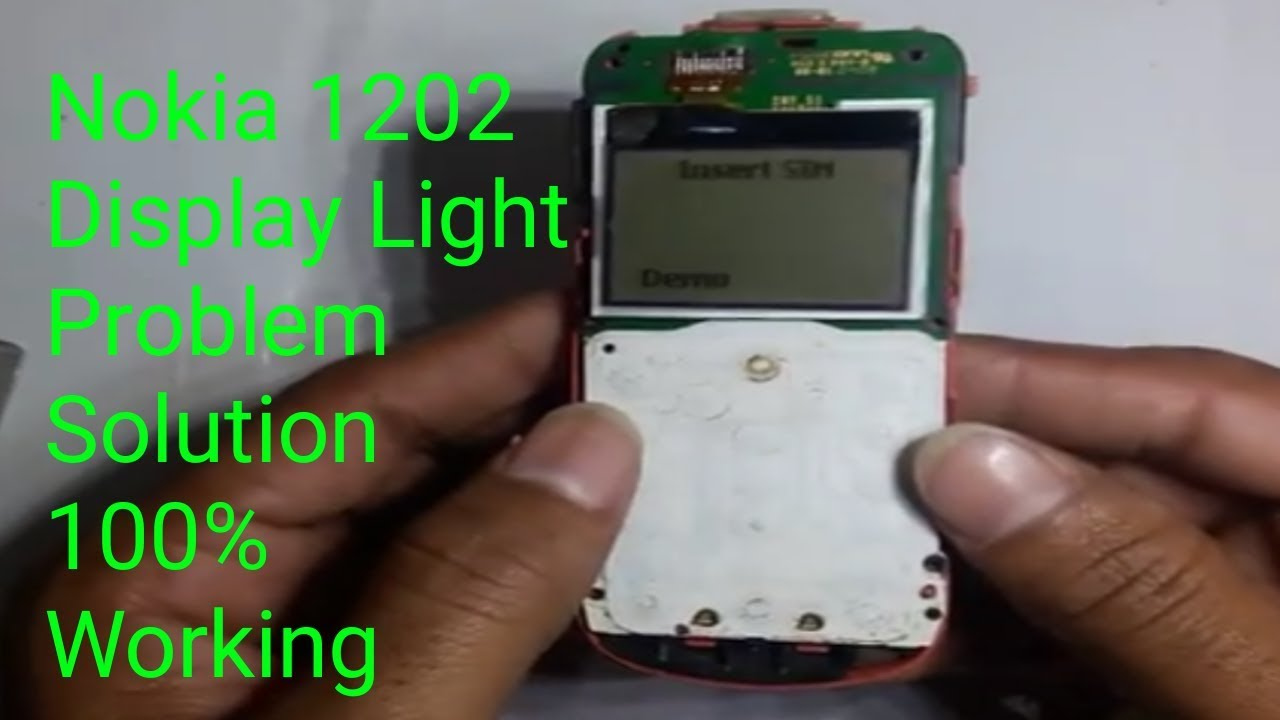 Nokia 1202 Display Light Problem Solutions In Hindi By Happy For You Youtube