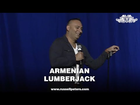 Armenian Lumberjack | Russell Peters