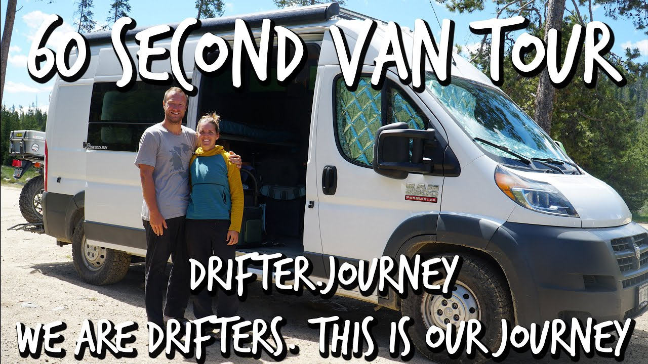We Are Drifters. This Is Our Journey. Drifter.Journey: 60 Second Van Tour
