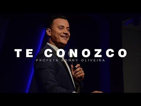 Profeta Ronny Oira  Te Conozco  2019