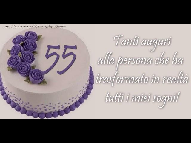 Auguri Buon Compleanno 55 Anni.Cartoline Animate E Musicali Buon Compleanno 55 Anni Youtube