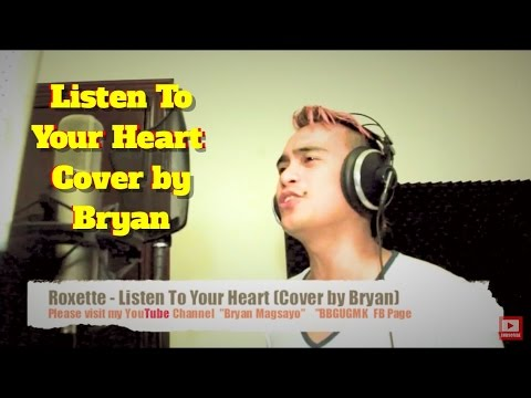 Roxette - Listen To Your Heart (Cover by Bryan Magsayo AKA Puppyjlo)