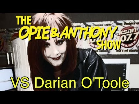 Opie & Anthony: Vs Darian O'Toole (03/09/06, 11/26, 12/05/07 & 04/02/08)