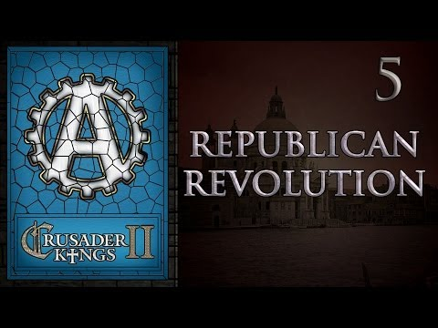 Crusader Kings 2 Republican Revolution 5
