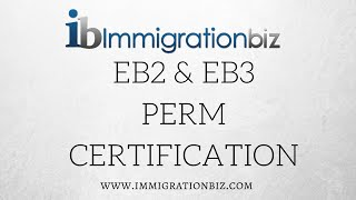 eb2 eb3 green card perm certification