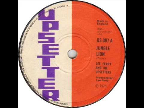 Lee Perry & The Upsetters - Jungle Lion
