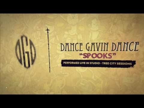 Dance Gavin Dance - Spooks (Tree City Sessions)