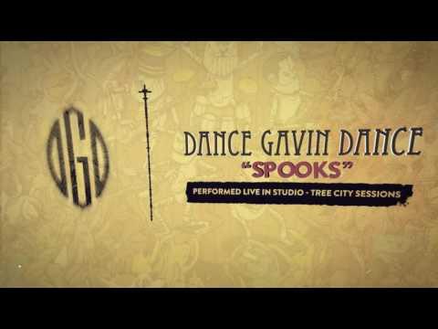 Dance Gavin Dance  Spooks Tree City Sessions
