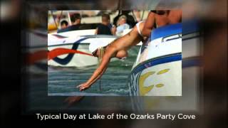 Lake Party Cove | Lake of the Ozarks Party Cove | Party Cove 2013
