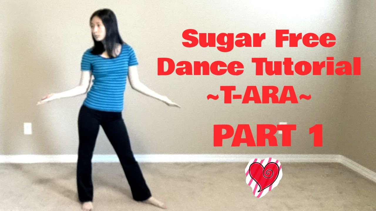 sugar free t ara mirrored dance tutorial part 1