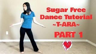 Sugar Free (T-ARA) Mirrored Dance Tutorial Part 1