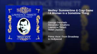 "Medley: Summertime & Crap Game / A Woman is a Sometime Thing (Music from ""Porgy & Bess"")"