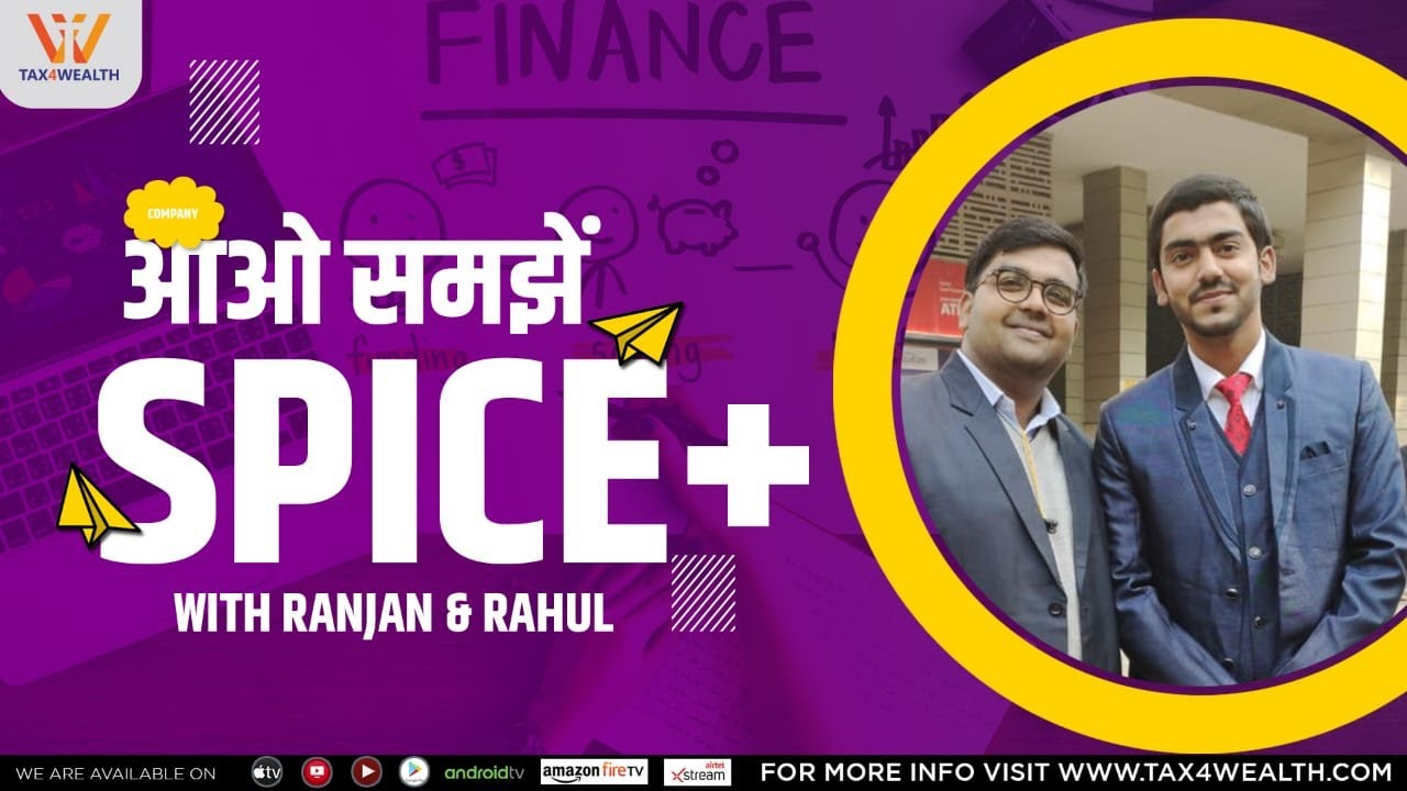 Spice+ : आओ समझें Spice+ with Ranjan Pathak and Rahul Sharma