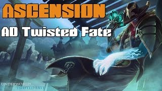 ascension ad twisted fate