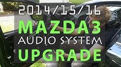 2015 Mazda 3 JL Audio System Upgrade - FULL Tutorial