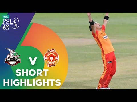 Short Highlights | Lahore Qalandars vs Islamabad United | Match 20 | HBL PSL 6 | MG2T
