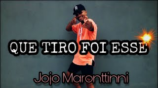 Baixar Que Tiro foi Esse - Jojo Maronttinni/ Coreógrafo - Alisson Jordan