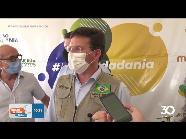 Ministro João Roma, confirma prorrogação do auxílio emergencial -Tambaú da Gente Noite