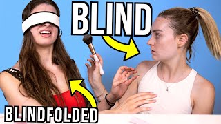 BLIND VS. BLINDFOLDED Makeup with Molly Burke!