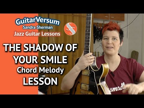 THE SHADOW OF YOUR SMILE - Chord Melody LESSON - Guitar Tutorial