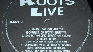 Roots - Distortion to Static (Live)
