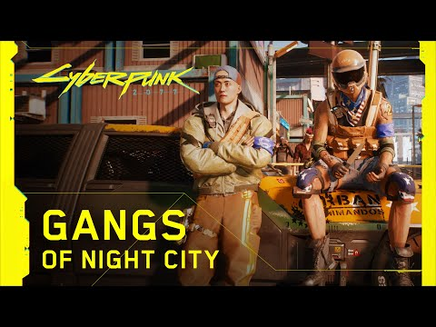Cyberpunk 2077 — Gangs of Night City