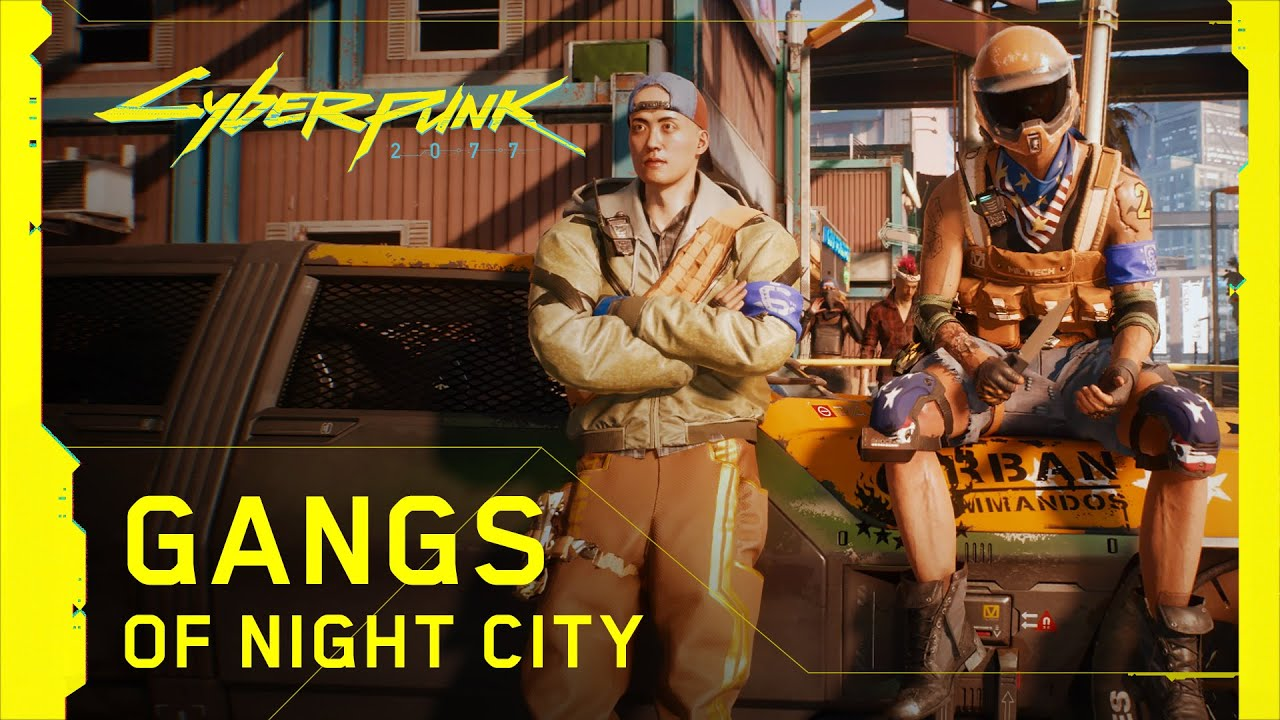 Cyberpunk 2077 — Gangs of Night City thumbnail