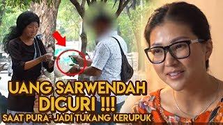 DIARY SARWENDAH - UANG SARWENDAH DICURI SAAT PURA - PURA JADI TUKANG KERUPUK #EPS23