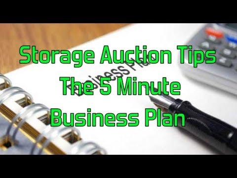 Storage Auction Tips\ - 5 minute business plan