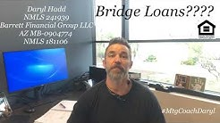 Bridge Loans w one time close construction??
