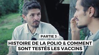 Enquête sur la vaccination-épisode 3-Composition des vaccins & comment sont ils testés-la polio