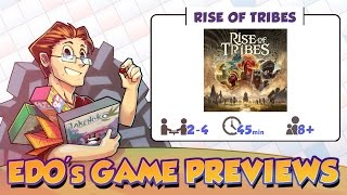 Edo's Rise of Tribes Review (KS Preview)