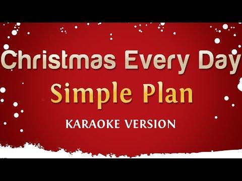 Simple Plan - Christmas Every Day (Karaoke Version)