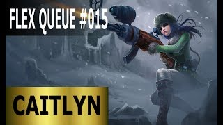 Caitlyn ADC - Full League of Legends Gameplay [Deutsch/German] LoL Flex Queue Ranked Game #015
