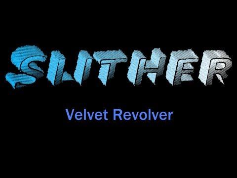 Slither - Velvet Revolver ( lyrics )