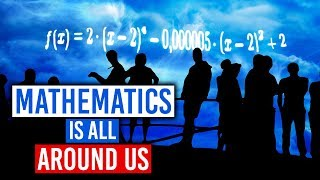 Download Mathematics Is All Around Us Mp3 and Videos