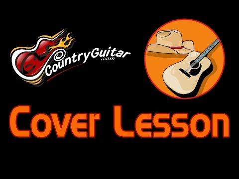 Cover Lesson 2 Lady Antebellum Hey Bartender Guitar Solo