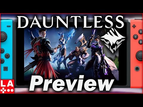 Dauntless Nintendo Switch Gameplay Preview