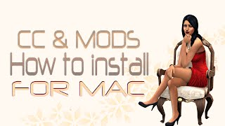 Sims 4 Tutorial: How to Install MODS & CC / FOR MAC!