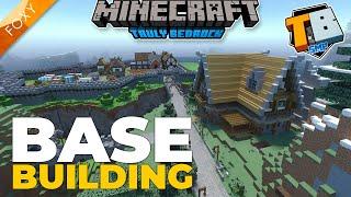 BASE BUILDING | Truly Bedrock Season 2 [64] | Minecraft Bedrock Edition