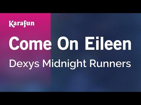 Karaoke Come On Eileen - Dexys Midnight Runners *