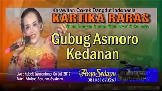 GUBUG ASMORO Cokek Dangdut Indonesia KARTIKA RARAS Live Jumantono