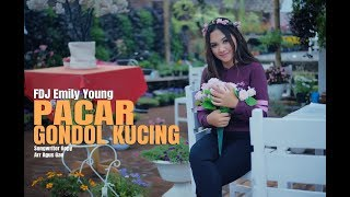 FDJ EMILY YOUNG - PACAR GONDOL KUCING (OFFICIAL MUSIK VIDEO) | REGGAE