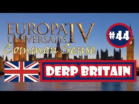 EU4 Common Sense Expansion: Derp Britain - Episode 44