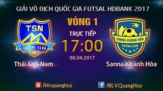 full  thai son nam 2-1 sanna khanh hoa  vong 1 - vdqg futsal hd bank 2017