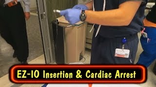 EZ IO Insertion & Cardiac Arrest