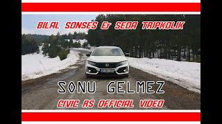 Bilal Sonses & Seda Tripkolic - Sonu Gelmez / Honda Civic Rs Official Video