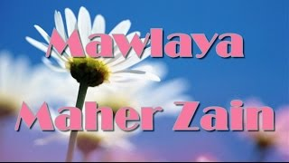 Maher Zain  -  مولاي  Mawlaya  (Song & Lyrics) (Arabic Version)