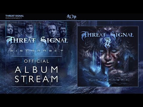 THREAT SIGNAL - Disconnect (Official Album Stream)