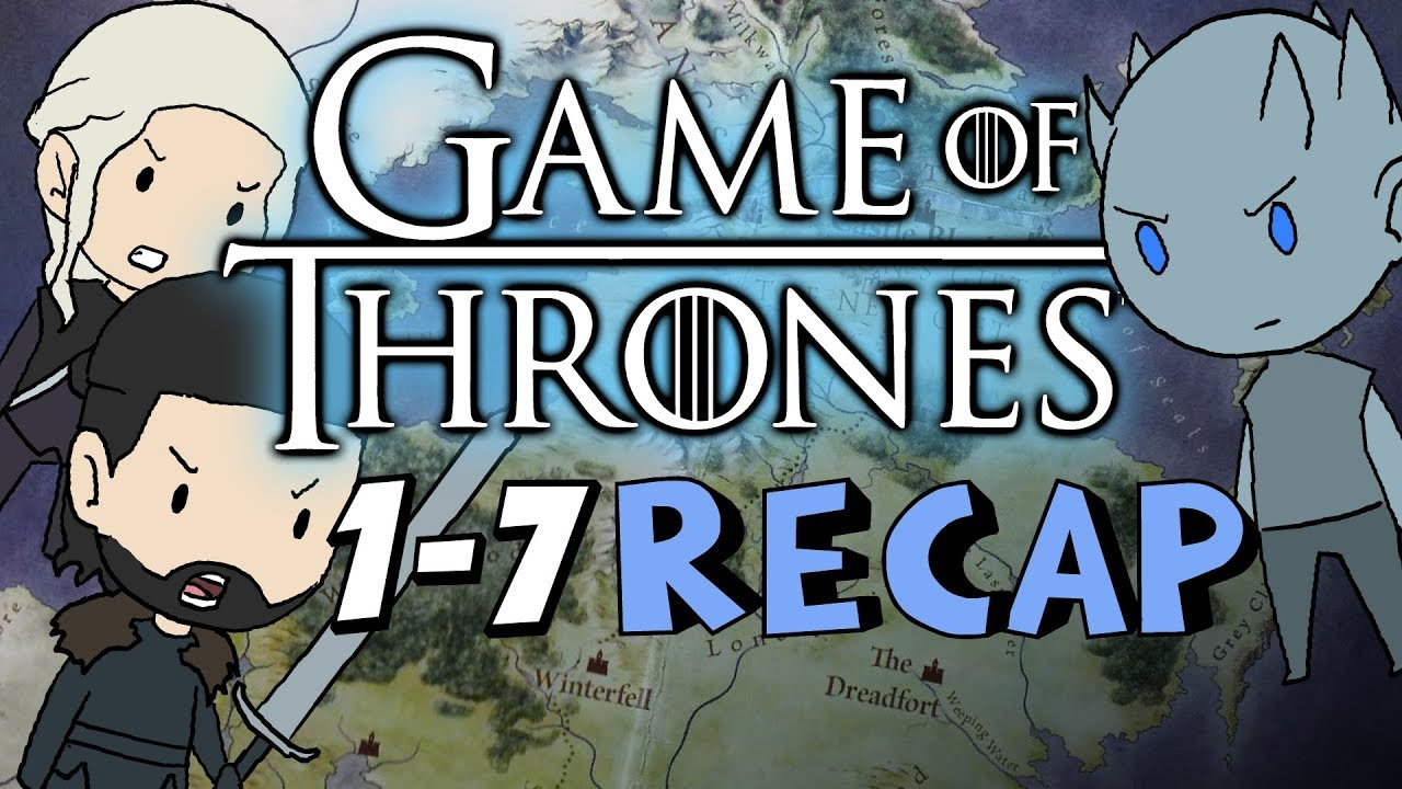 The Entire Game Of Thrones Storyline So Far Seasons 1 7 Recap Under 15 Mins Youtube